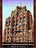 The Guardian Building: Cathedral of Finance (A Painted Turtle Book) (Painted Turtle Books)