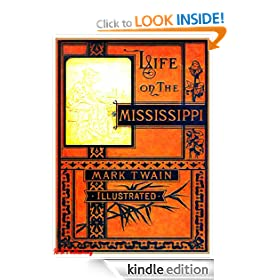 Life on the Mississippi (Complete & Illustrated)