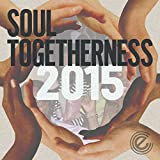 Soul Togetherness 2015 (Deluxe Edition)