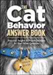 The Cat Behavior Answer Book: Solutio...