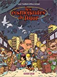 Les Cosmonautes du futur, tome 1