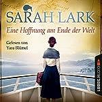 Eine Hoffnung am Ende der Welt | Sarah Lark