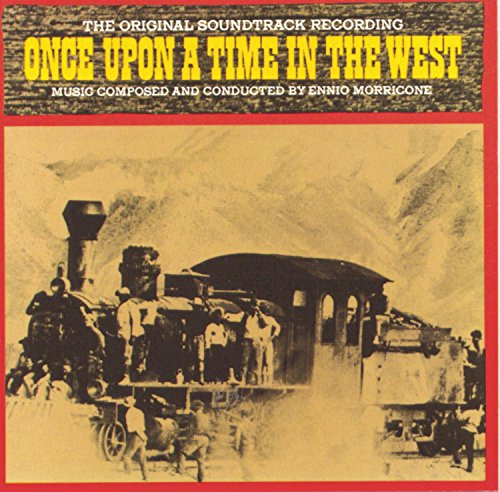 Ennio Morricone - Once Upon A Time In The West: The Original Soundtrack Recording - Zortam Music