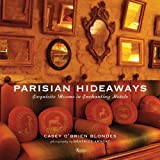 Parisian Hideaways: Exquisite Rooms in Enchanting Hotels