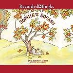 Sophie's Squash | Pat Zietlow Miller