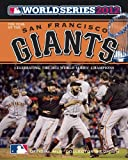 Major League Baseball Year of the San Francisco Giants: 2012 World Series Champions