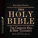 The Holy Bible in Audio - King James Version: The Complete Old & New Testament (       UNABRIDGED) by King James Version Narrated by David Cochran Heath