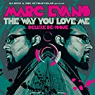 The Way You Love Me - Deluxe Re-Issue
