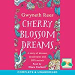 Cherry Blossom Dreams | Gwyneth Rees
