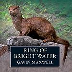 Ring of Bright Water | Gavin Maxwell