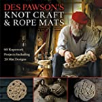 Des Pawson's Knot Craft and Rope Mats...