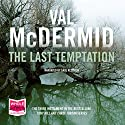 The Last Temptation Audiobook by Val McDermid Narrated by Saul Reichlin