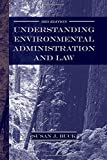 img - for Understanding Environmental Administration and Law, 3rd Edition book / textbook / text book