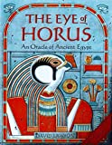 Eye of Horus: An Oracle of Ancient Egypt (0312145284) by Lawson, David