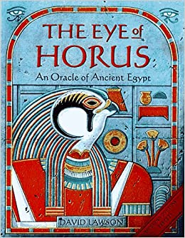 Eye of Horus: An Oracle of Ancient Egypt: David Lawson: 9780312145286