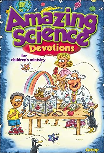 Amazing Science Devotions for Children's Ministry written by Group Publishing