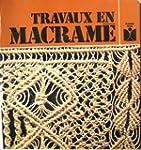 Travaux en macram� (Fleurus id�es)