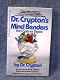 img - for Dr. Crypton's Mind Benders: From Science Digest by Dr. Crypton (1986-05-03) book / textbook / text book