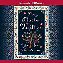 Master Quilter: Elm Creek Quilts, Book 6 Audiobook by Jennifer Chiaverini Narrated by Christina Moore