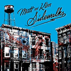 Sidewalks: Matt & Kim