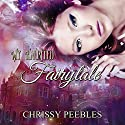 My Haunted Fairytale: The Enchanted Castle, Book 2 Audiobook by Chrissy Peebles Narrated by Elizabeth Meadows