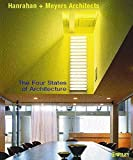 img - for The Four States of Architecture (Architectural Monographs (Paper)) by Hanrahan Meyers Architects (2002-06-14) book / textbook / text book