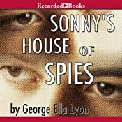 Sonnys House of Spies | [George Ella Lyon]