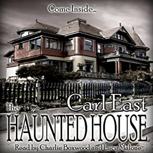 The Haunted House | [Carl East]