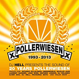 DJ Hell presents 20 Years of PollerWiesen Sound DJ Mix, Pt. 1 (Continuous Mix)