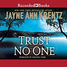 Trust No One (       UNABRIDGED) by Jayne Ann Krentz Narrated by Amanda Cobb