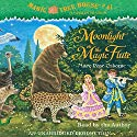 Moonlight on the Magic Flute: Magic Tree House, Book 41 Audiobook by Mary Pope Osborne Narrated by Mary Pope Osborne