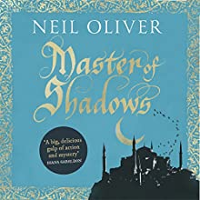 Master of Shadows (       UNABRIDGED) by Neil Oliver Narrated by Neil Oliver
