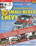 How to Rebuild the Small-Block Chevrolet: Step-by-Step Videobook (S-A Design Video Workbench) (S-A Design Workbench Series)