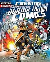 Creating Science Fiction Comics
