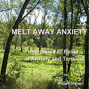 Melt Away Anxiety Audiobook