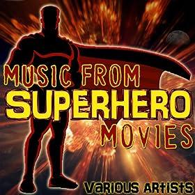 Music from Superhero Movies