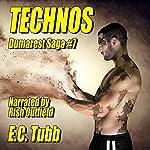 Technos: Dumarest Saga, Book 7 | E. C. Tubb