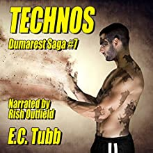 Technos: Dumarest Saga, Book 7 (       UNABRIDGED) by E. C. Tubb Narrated by Rish Outfield