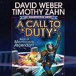 A Call to Duty: Book I of Manticore Ascendant | David Weber,Timothy Zahn