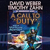 A Call to Duty: Book I of Manticore Ascendant | [David Weber, Timothy Zahn]