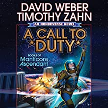 A Call to Duty: Book I of Manticore Ascendant (       UNABRIDGED) by David Weber, Timothy Zahn Narrated by Eric Michael Summerer
