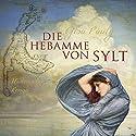 Die Hebamme von Sylt Hörbuch von Gisa Pauly Gesprochen von: Sabine Swoboda