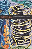 Odessa: Poems (Lindquist & Vennum Prize for Poetry)