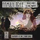 Family Tree Hörspiel von Mike Murphy Gesprochen von:  full cast