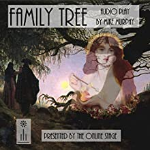 Family Tree Performance by Mike Murphy Narrated by  full cast