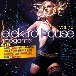 Elektro House Megamix Vol.10
