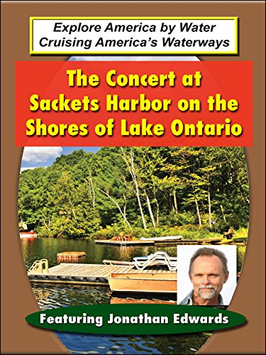 The Concert at Sackets Harbor on the Shores of Lake Ontario