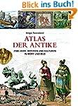 Atlas der Antike.: 2500 Jahre Imperie...