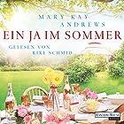 Ein Ja im Sommer (       ungekürzt) von Mary Kay Andrews Gesprochen von: Rike Schmid