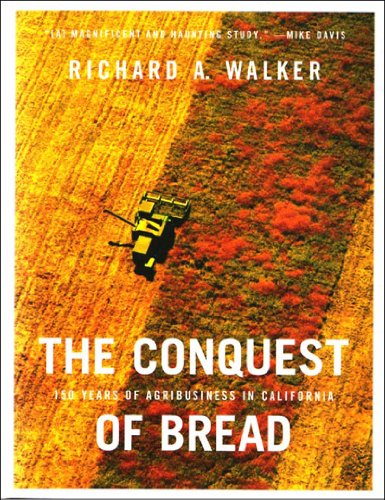 The Conquest of Bread: 150 Years of Agribusiness in...